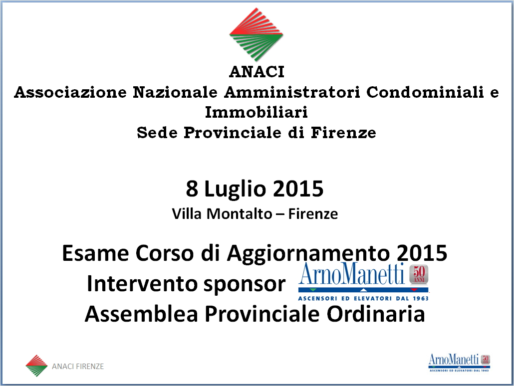 Slide convegno ANACI Firenze 2015