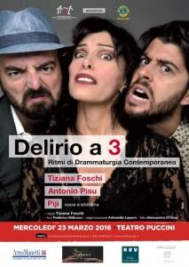 """Locandina dello spettacolo """"Delirio a 3"""""""